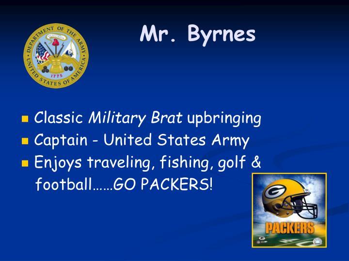 Mr. Byrnes