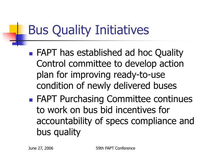 Bus Quality Initiatives