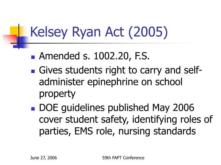 Kelsey Ryan Act (2005)