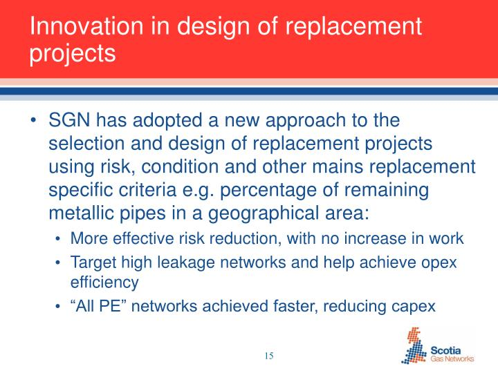 Innovation in design of replacement projects