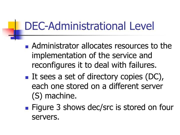 DEC-Administrational Level