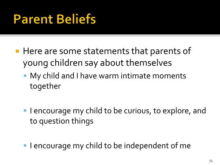 Parent Beliefs