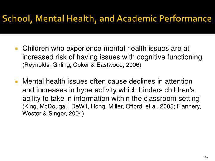 School, Mental Health, and Academic Performance
