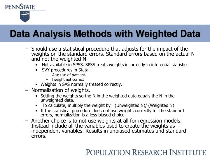 Data Analysis Methods with Weighted Data
