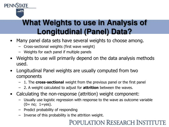 What Weights to use in Analysis of Longitudinal (Panel) Data?