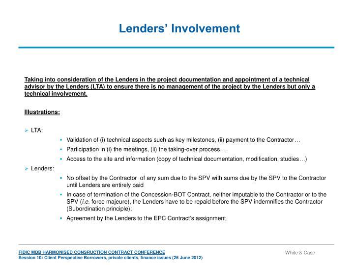 Lenders' Involvement