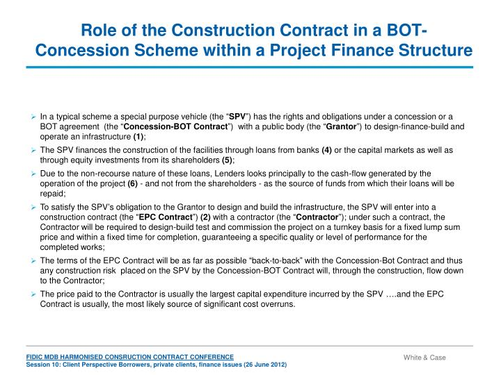 Role of the construction contract in a bot concession scheme within a project finance structure