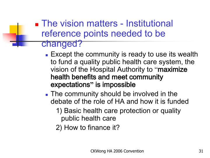 The vision matters - Institutional reference points needed to be changed?