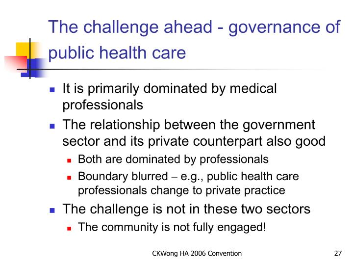 The challenge ahead - governance of public health care