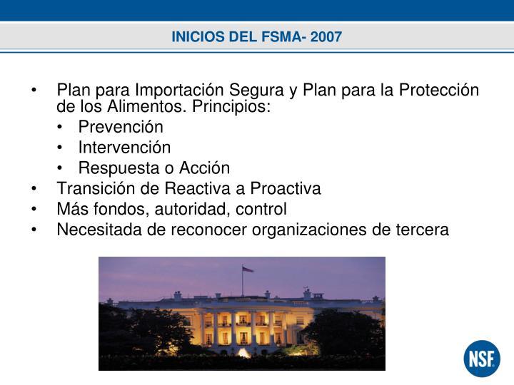 INICIOS DEL FSMA- 2007