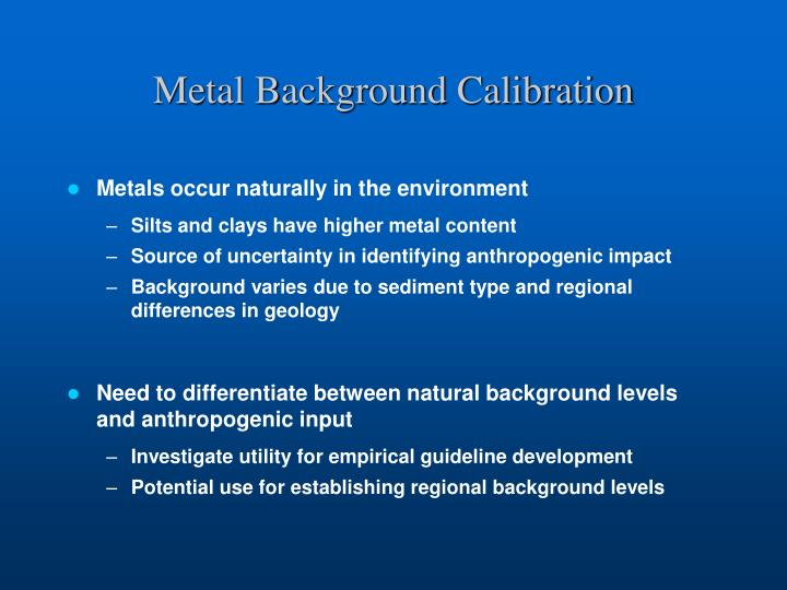 Metal Background Calibration