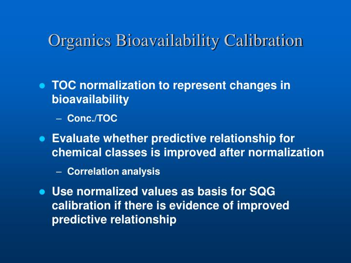 Organics Bioavailability Calibration
