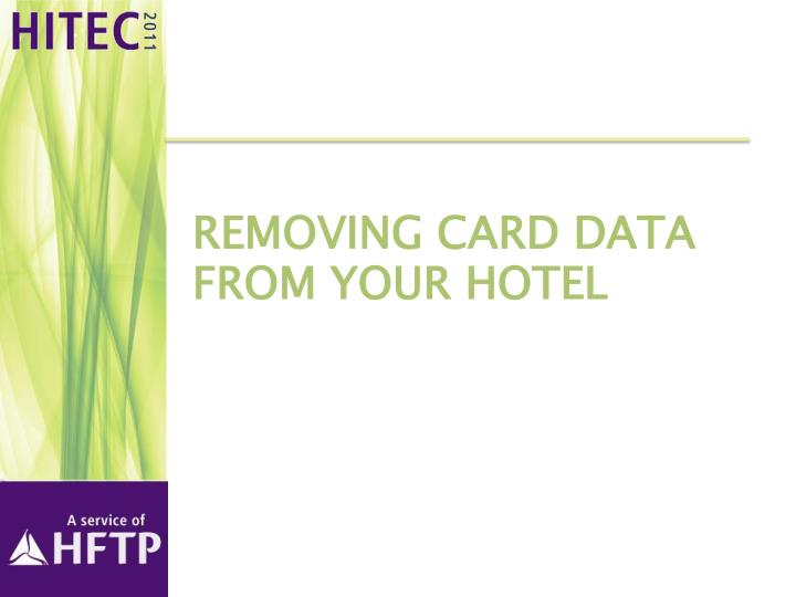 Removing Card Data From Your Hotel