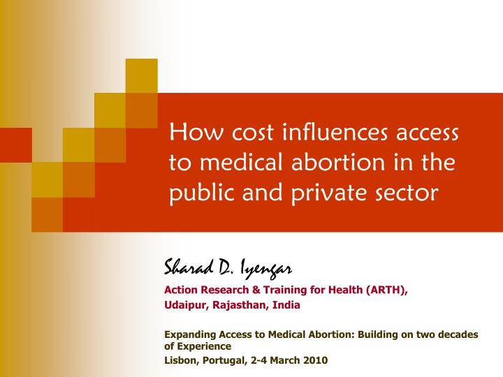 how cost influences access to medical abortion in the public and private sector n.