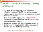 social commercial marketing of drugs or services