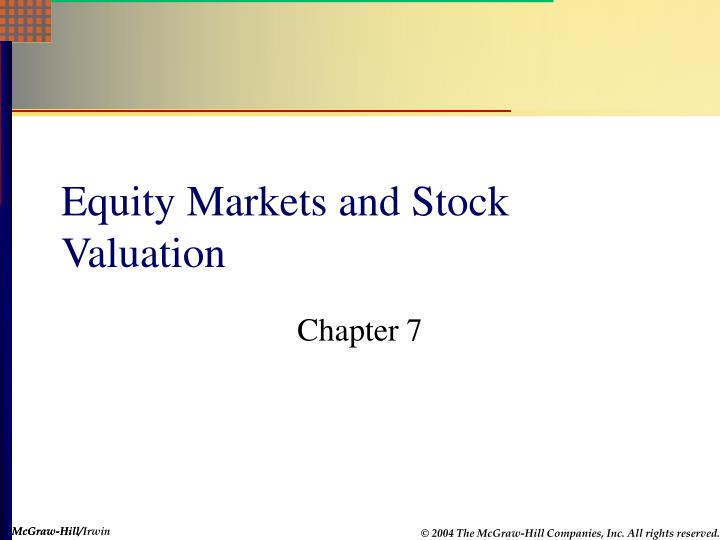 Equity markets and stock valuation