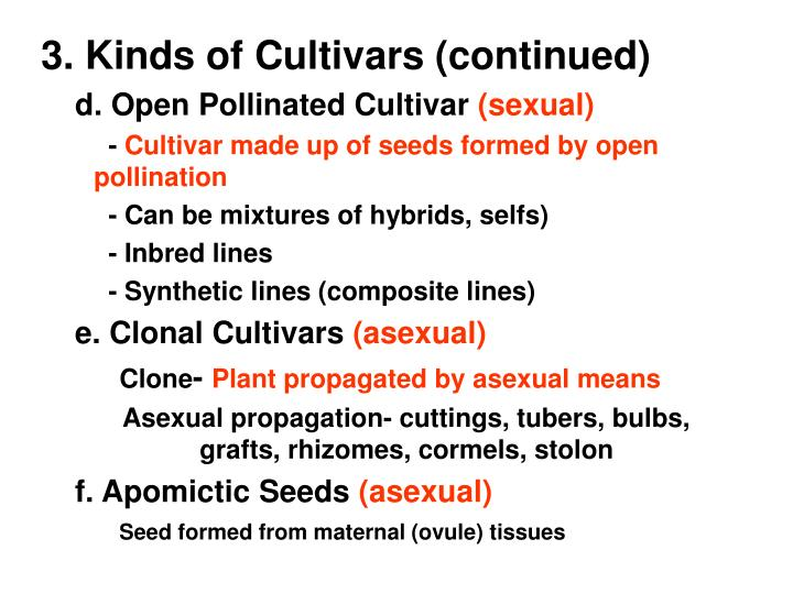 3. Kinds of Cultivars (continued)