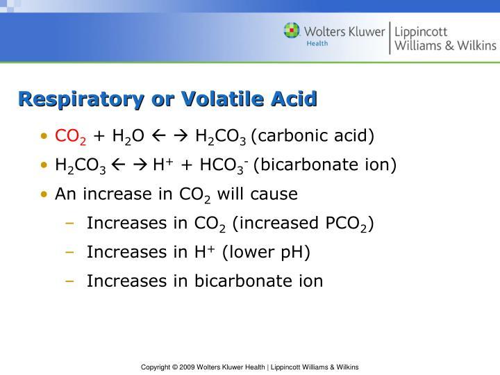 Respiratory or Volatile Acid