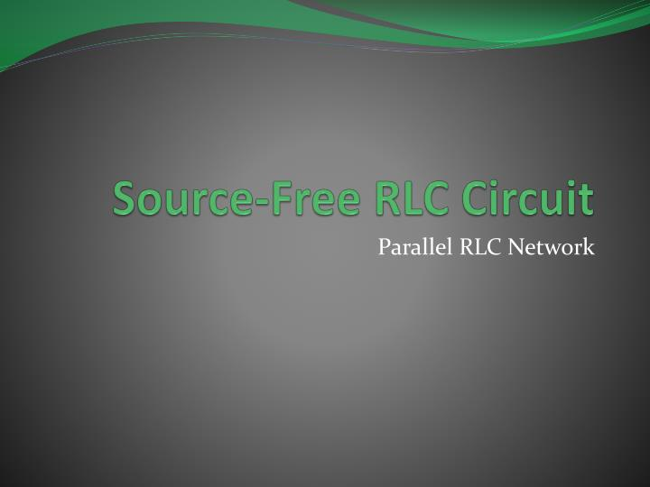 source free rlc circuit n.