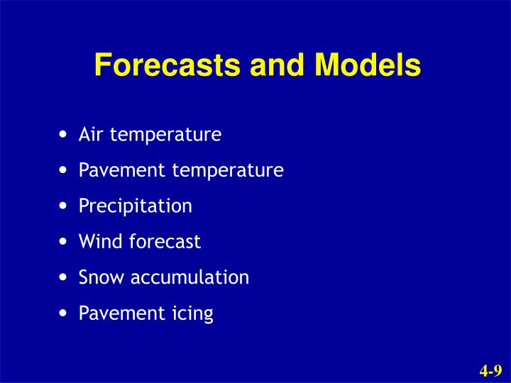 Forecasts and Models