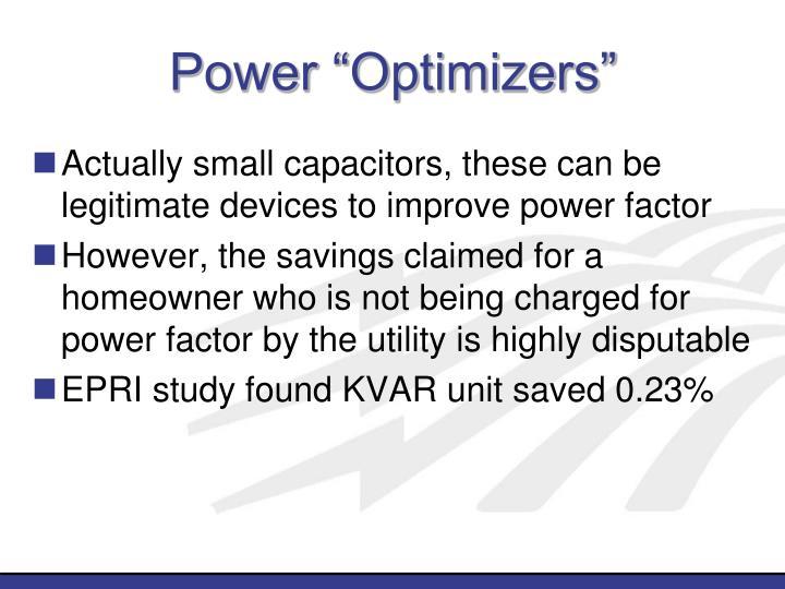 """Power """"Optimizers"""""""