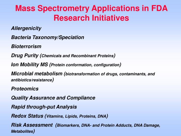 Mass Spectrometry Applications in FDA Research Initiatives