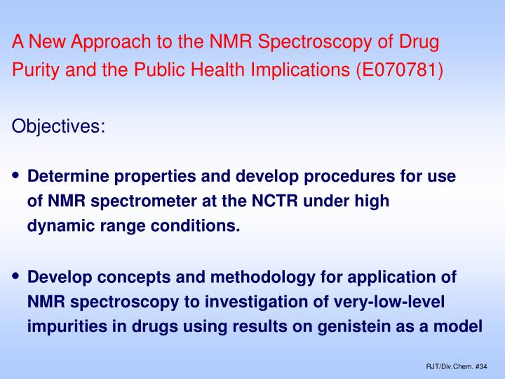 A New Approach to the NMR Spectroscopy of Drug