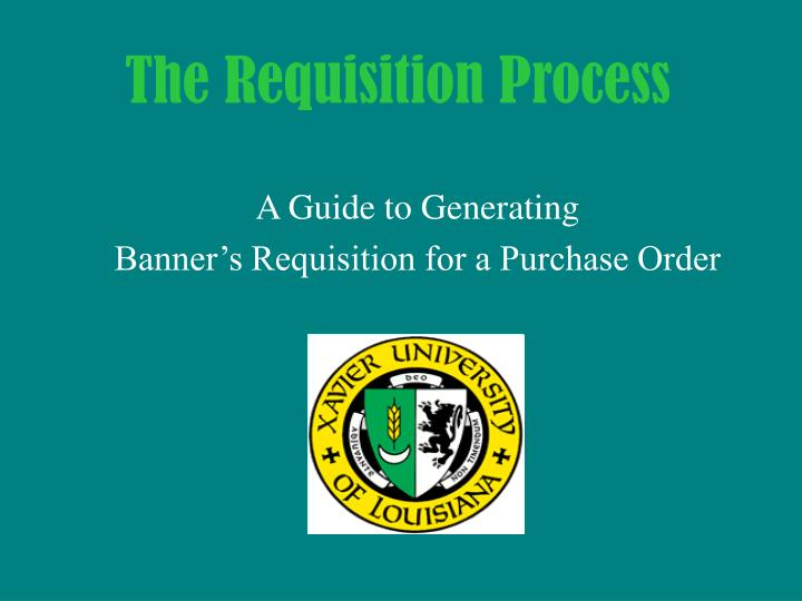 the requisition process n.