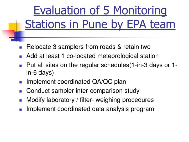 Evaluation of 5 Monitoring Stations in Pune by EPA team