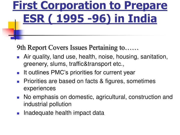First Corporation to Prepare ESR ( 1995 -96) in India