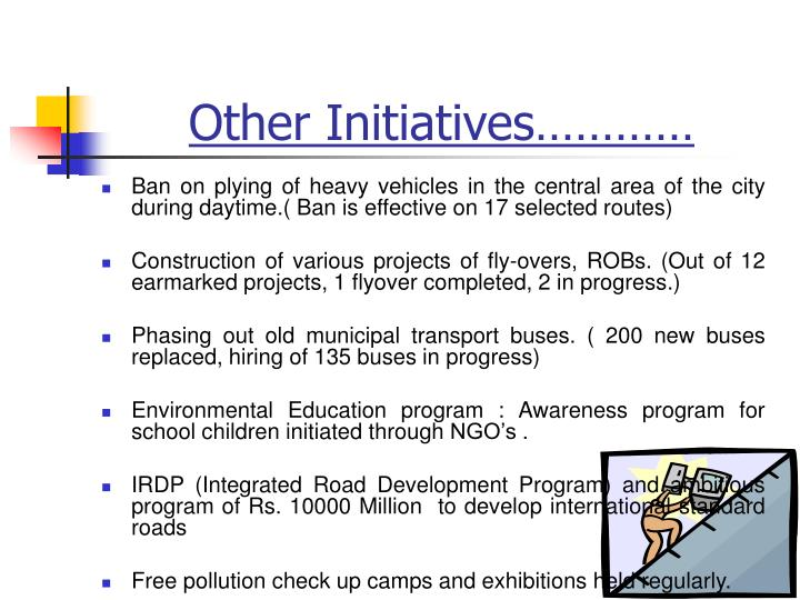 Other Initiatives…………