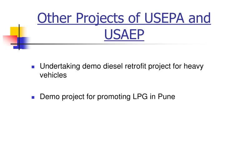 Other Projects of USEPA and USAEP