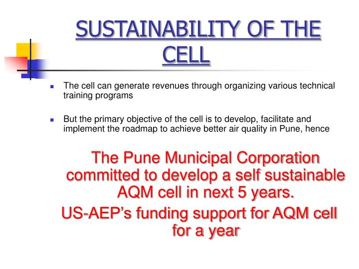 SUSTAINABILITY OF THE CELL