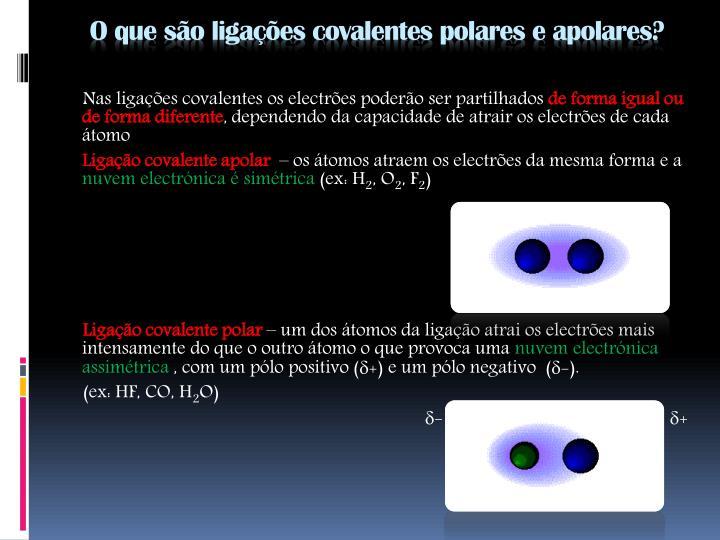 O que são ligações covalentes polares e apolares?