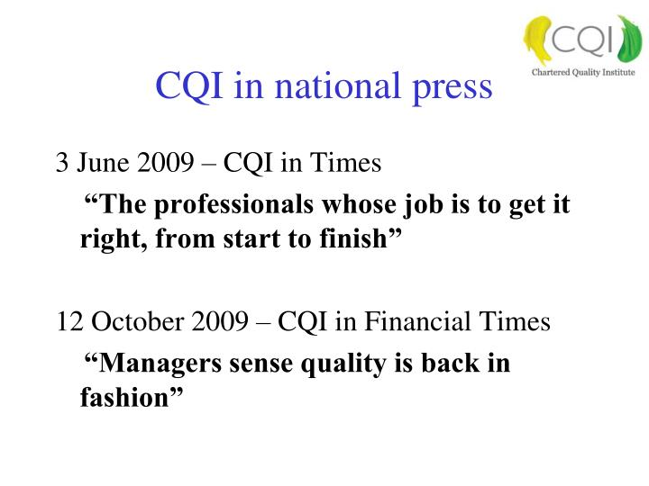 CQI in national press