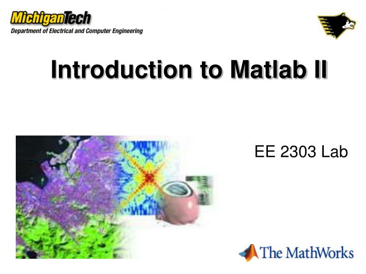 PPT - Introduction to Matlab II PowerPoint Presentation - ID