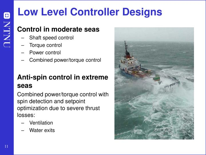 Low Level Controller Designs