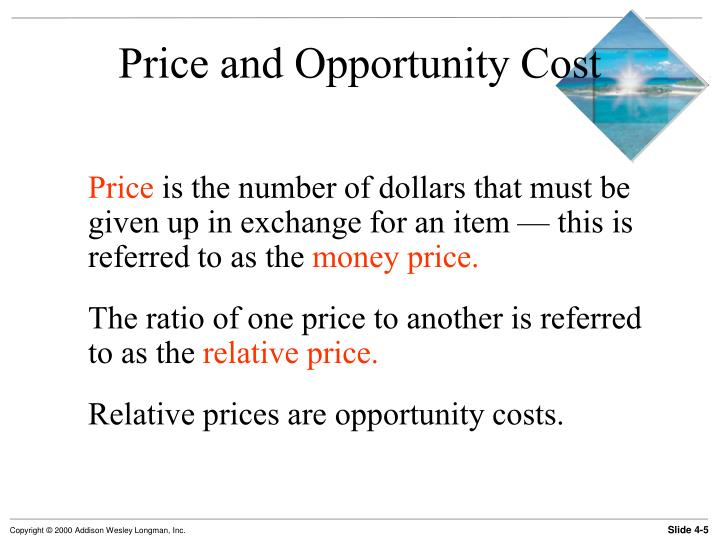 Price and Opportunity Cost