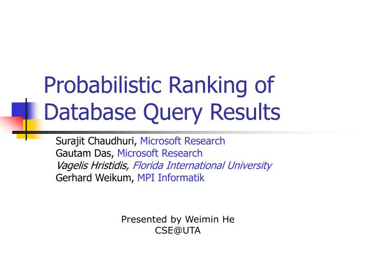 Probabilistic ranking of database query results