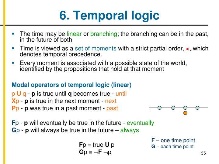 6. Temporal logic