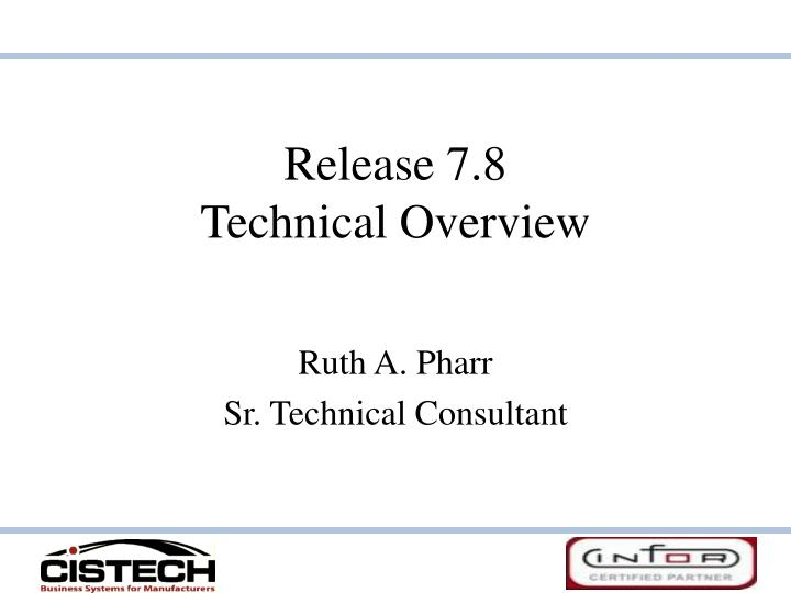 release 7 8 technical overview n.