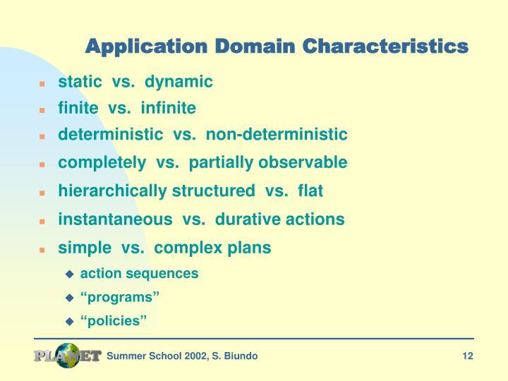 Application Domain Characteristics