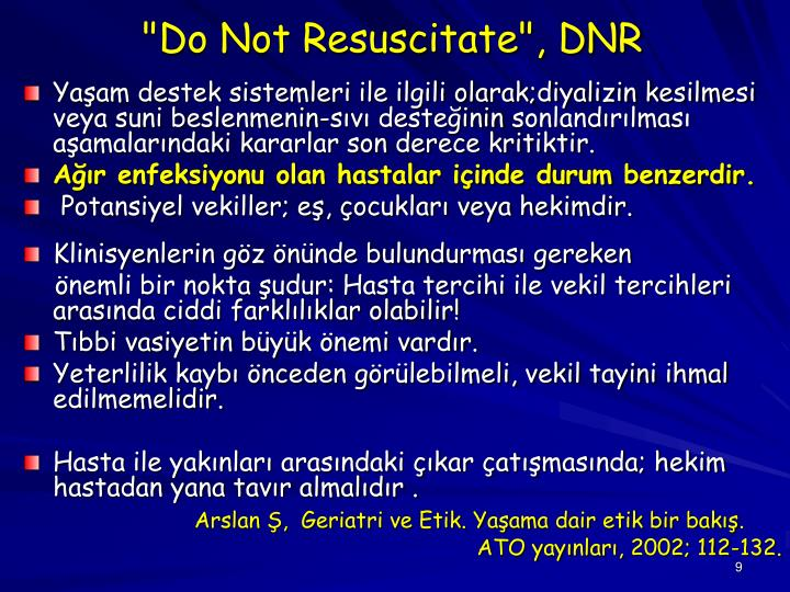 """Do Not Resuscitate"", DNR"
