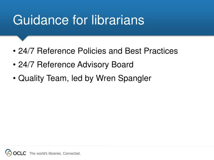 Guidance for librarians