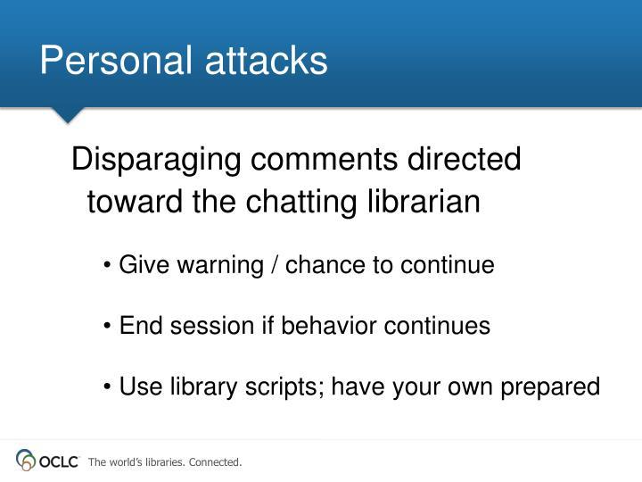 Personal attacks