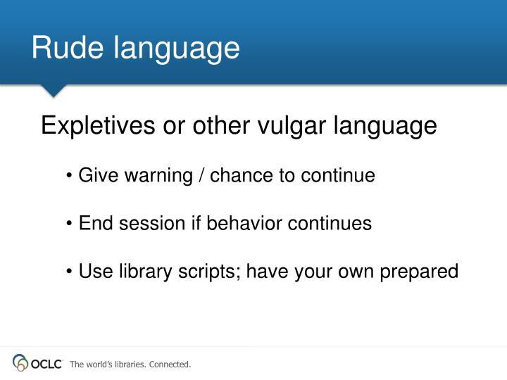 Rude language