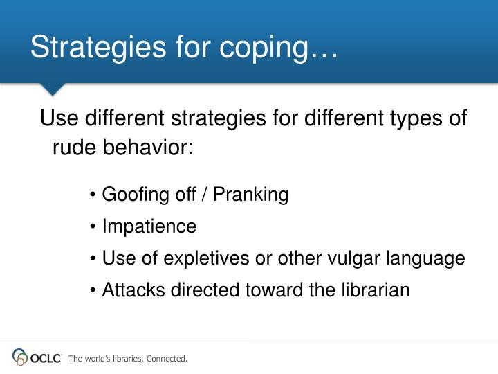 Strategies for coping…