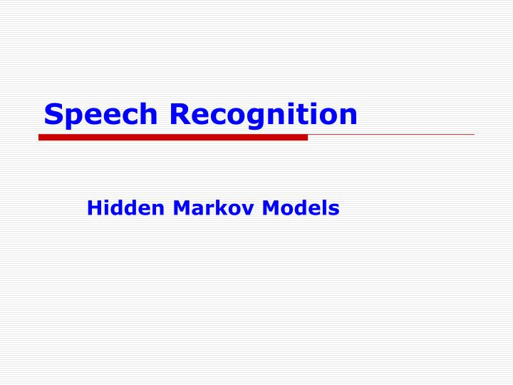 speech recognition n.
