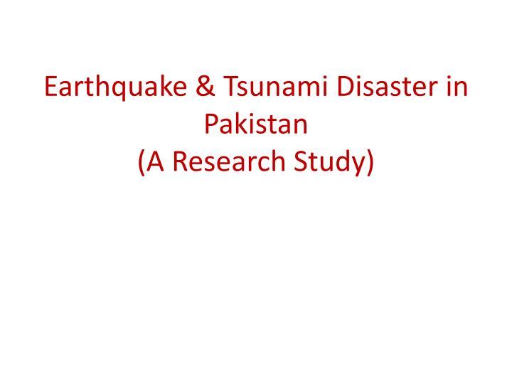 Earthquake & Tsunami Disaster in Pakistan