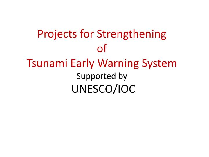 Projects for Strengthening